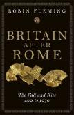 """Living with the Fall of Rome: Britain in the 'Dark Ages'"""